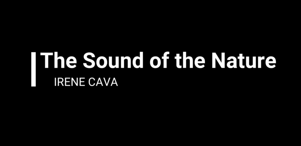 The sound of nature di Irene Cava